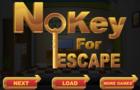 No Key For Escape game