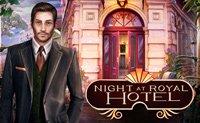 Night At Royal Hotel game