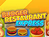 Burger Restaurant Express game